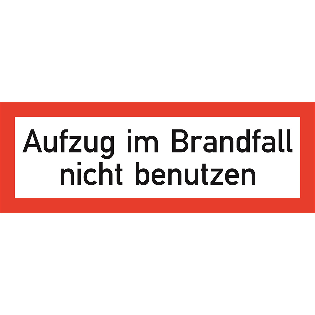 aufzug im brandfall nicht benutzen safetyshop24 onlineshop f r brandschutz und sicherheit. Black Bedroom Furniture Sets. Home Design Ideas