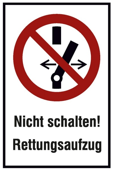 Rettungszeichen: Rettungsaufzug, Nicht schalten | Aufkleber | 10x15cm