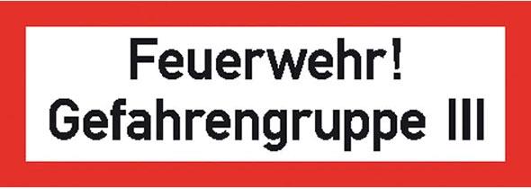 Hinweisschild für die Feuerwehr: Gefahrengruppe 3 | Aluminium geprägt | 29,7x10,5cm