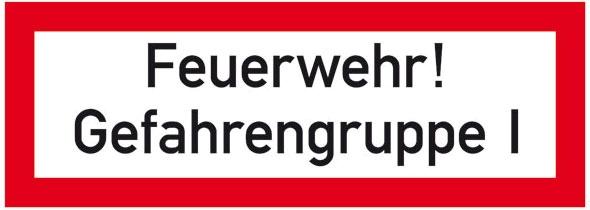 Hinweisschild für die Feuerwehr: Gefahrengruppe 1 | Aluminium geprägt | 29,7x10,5cm