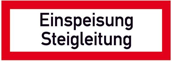Hinweisschild für die Feuerwehr: Einspeisung Steigleitung | Aluminium geprägt | 29,7x10,5cm